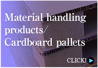 Material handling products / Cardboard pallets CLICK