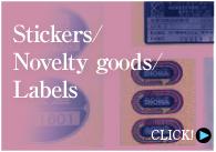 Stickers / Novelty goods / Labels CLICK